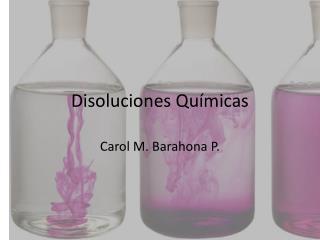 Disoluciones Qu�micas