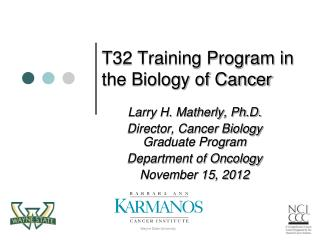 T32 Training Program in the Biology of Cancer