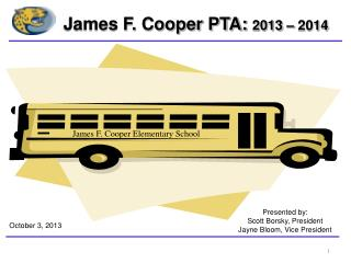 James F. Cooper PTA:  2013 � 2014