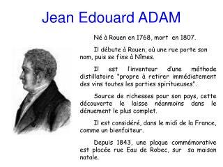 Jean Edouard ADAM