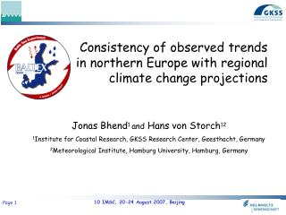 Consistency of observed trends in northern Europe with regional climate change projections