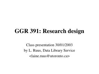GGR 391: Research design
