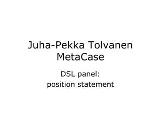 Juha-Pekka Tolvanen MetaCase