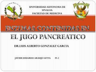 UNIVERSIDAD AUTONOMA DE SINALOA FACULTAD DE MEDICINA
