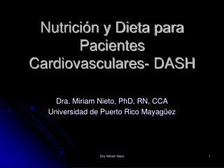 Nutrición y Dieta para Pacientes Cardiovasculares- DASH
