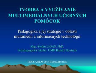EDUCAFILM 2014 Banská Bystrica