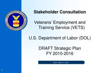 Stakeholder Consultation Veterans� Employment and Training Service (VETS)