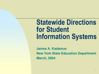 Statewide Directions for Student Information Systems