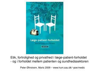 Tekster fra Det Etiske Råd: Læge-patient-forholdet - Reflektioner og visioner – Antologi (2003)