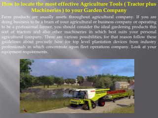 How to locate the most effective Agriculture Tools ( Tractor