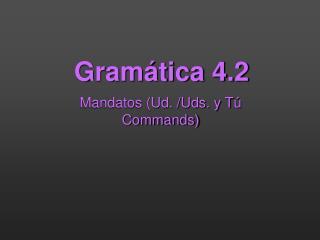 Gramática 4.2