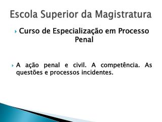 Escola Superior da Magistratura