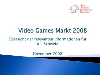 Video Games Markt 2008