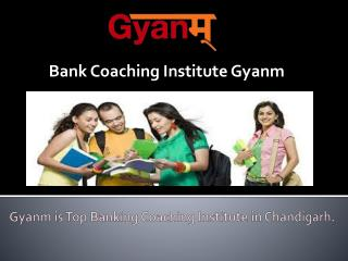 Bank Coaching Institute Gyanm