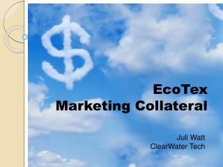 EcoTex  Marketing Collateral
