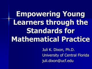Empowering Young Learners through the Standards for Mathematical Practice