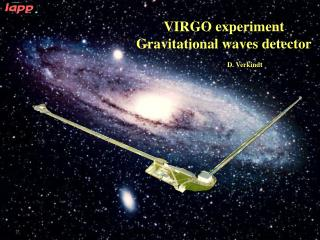 VIRGO experiment Gravitational waves detector