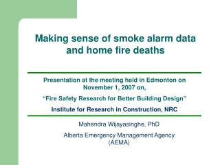 Presentation at the meeting held in Edmonton on November 1, 2007 on,