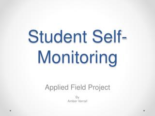 Student Self-Monitoring