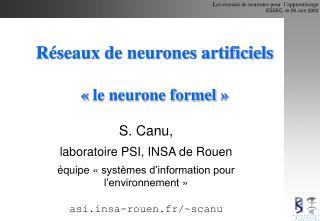 Réseaux de neurones artificiels «le neurone formel»