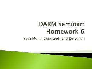 DARM  seminar :  Homework  6