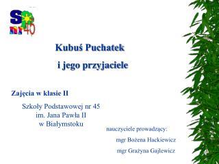 Zajęcia w klasie II Szkoły Podstawowej nr 45 im. Jana Pawła II w Białymstoku