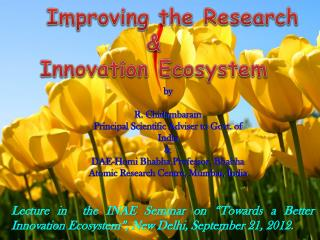 Improving the Research  &  Innovation Ecosystem