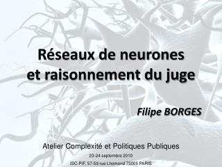 Réseaux de neurones et raisonnement du juge