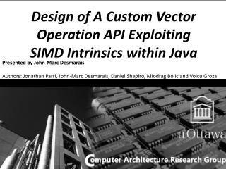 Design of A Custom Vector Operation API Exploiting SIMD Intrinsics within Java