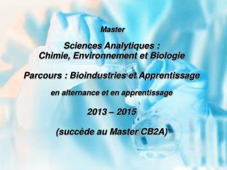 Master Sciences Analytiques :  Chimie, Environnement et Biologie