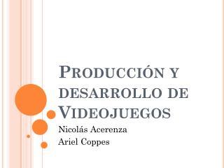 Producción y desarrollo de Videojuegos