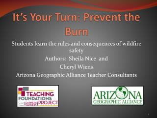It's Your Turn: Prevent the Burn