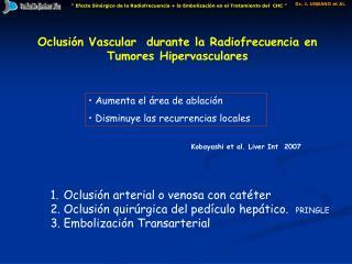 Oclusión Vascular  durante la Radiofrecuencia en Tumores Hipervasculares