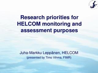 Research priorities for HELCOM monitoring and assessment purposes