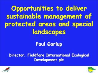 Opportunities to deliver sustainable management of protected areas and special landscapes