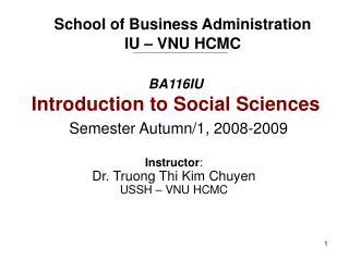 BA116IU Introduction to Social Sciences Semester Autumn/1, 2008-2009