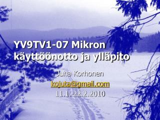 YV9TV1-07 Mikron käyttöönotto ja ylläpito