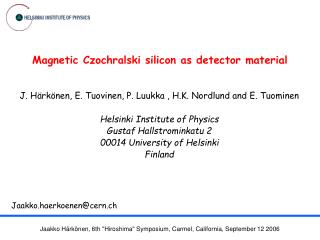 Magnetic Czochralski silicon as detector material