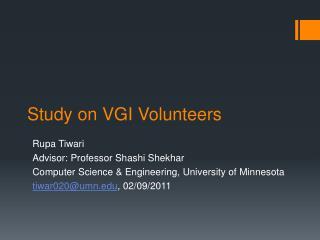 Study on VGI Volunteers