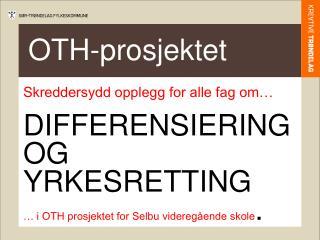 OTH-prosjektet