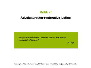 Kritik af Advokaturet for restorative justice
