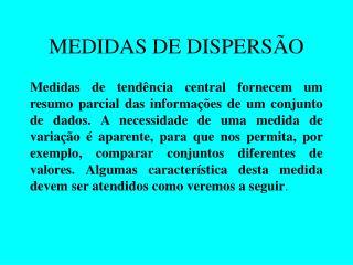 MEDIDAS DE DISPERS O