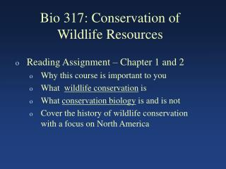 Bio 317: Conservation of Wildlife Resources