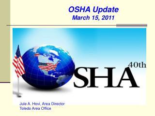 OSHA Update March 15, 2011