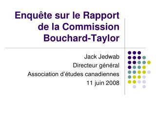 Enqu ête  sur le Rapport de la Commission Bouchard-Taylor