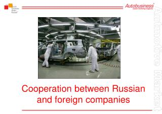 Cooperation  between  Russian and foreign companies