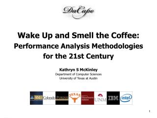Wake Up and Smell the Coffee:  Performance Analysis Methodologies  for the 21st Century