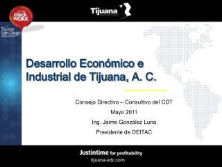 Desarrollo Económico e Industrial de Tijuana, A. C.