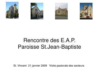 Rencontre des E.A.P. Paroisse St.Jean-Baptiste