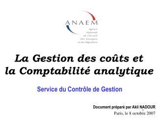 La Gestion des co�ts et la Comptabilit� analytique
